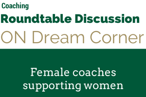 Coaching RoundtableDiscussion on Dream Corner
