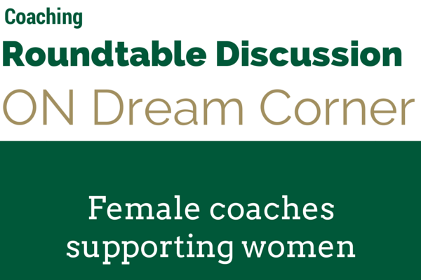 Coaching Roundtable Discussion on Dream Corner